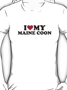 I love my Maine coon cat T-Shirt