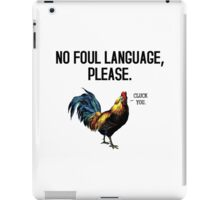 No Foul Language Fowl iPad Case/Skin