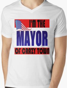 I'M THE MAYOR OF CRAZY TOWN Mens V-Neck T-Shirt