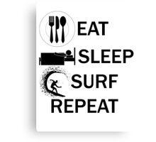 EAT-SLEEP-SURF-REPEAT Canvas Print