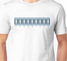 organised Unisex T-Shirt