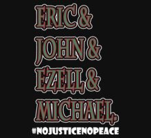 """ERIC, JOHN, EZELL & MICHAEL: NO JUSTICE, NO PEACE"" by SOL  SKETCHES™"