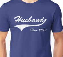 Husband Since 2013 Unisex T-Shirt