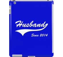Husband Since 2014 iPad Case/Skin