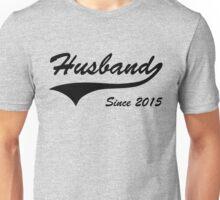 Husband Since 2015 Unisex T-Shirt