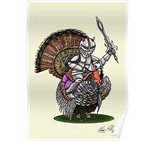 Knight turkey Poster