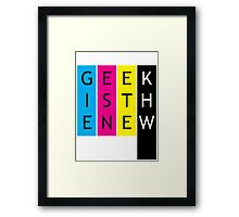 Geek is the new... Framed Print