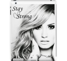 Stay Strong - Demi iPad Case/Skin
