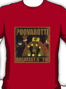 Poovarotti T-Shirt