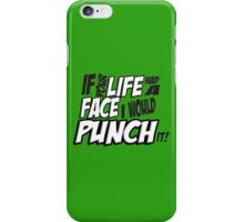 Scott Pilgrim Vs the World If your life had a face I would punch it! version 3 iPhone Case/Skin