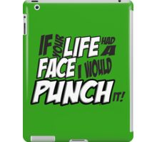 Scott Pilgrim Vs the World If your life had a face I would punch it! version 3 iPad Case/Skin