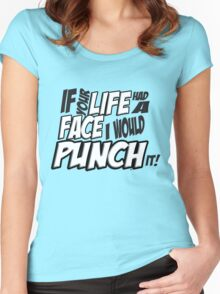 Scott Pilgrim Vs the World If your life had a face I would punch it! version 3 Women's Fitted Scoop T-Shirt