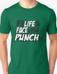 Scott Pilgrim Vs the World If your life had a face I would punch it! version 3 Unisex T-Shirt