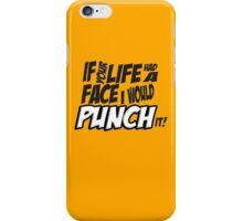 Scott Pilgrim Vs the World If your life had a face I would punch it! iPhone Case/Skin
