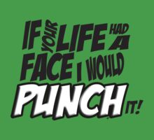 Scott Pilgrim Vs the World If your life had a face I would punch it! Kids Clothes