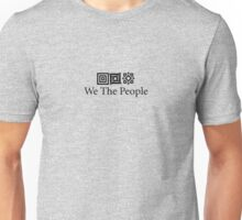 We the people. Unisex T-Shirt