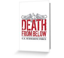 Awesome 'Death from Below' U.S. Submarine Force Red and Gray T-Shirt Greeting Card