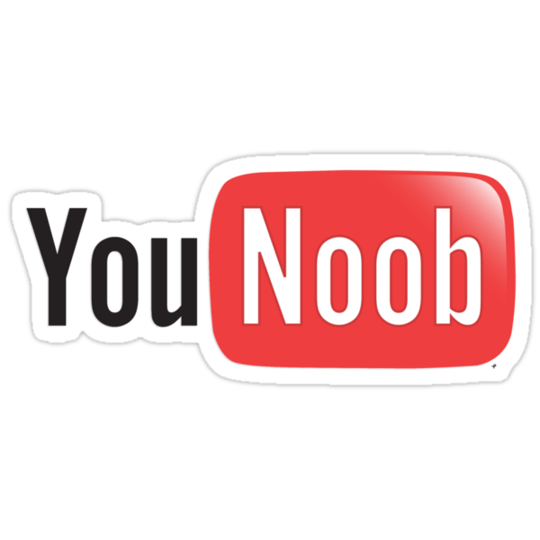 You Noob - You Tube Parody by ptelling