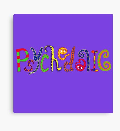 Psychedelic! Canvas Print