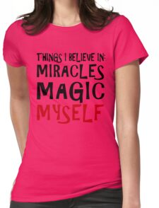 Things To Believe In Womens Fitted T-Shirt
