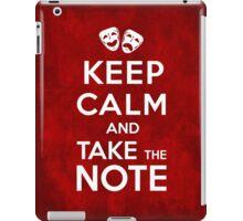 Keep Calm and Take the Note iPad Case/Skin