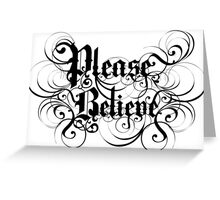 Please Believe Logotype Greeting Card