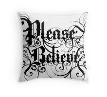 Please Believe Logotype Throw Pillow