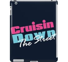 Cruisin Down The Street  iPad Case/Skin