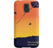 Kites rise highest against the wind Samsung Galaxy Case/Skin