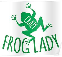 CRAZY frog lady  Poster