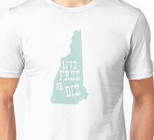 New Hampshire Slogan Unisex T-Shirt