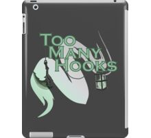 Too Many Hooks iPad Case/Skin