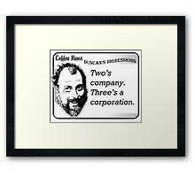 Two's Company, Three's A Corporation Framed Print