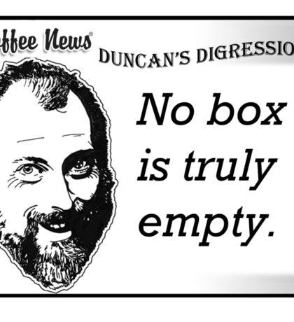 No Box is Truly Empty Sticker