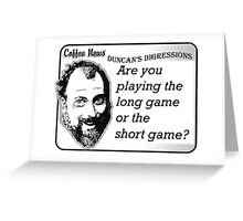 Are You Playing the Long Game or the Short Game? Greeting Card