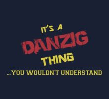 It's a DANZIG thing, you wouldn't understand !! by itsmine