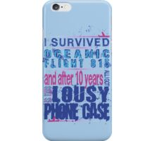 I survived Flight 815 iPhone Case/Skin