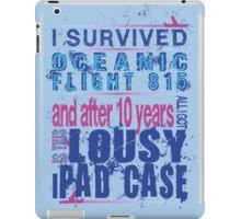 I survived Flight 815 iPad Case/Skin