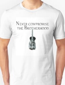 Never Compromise the Brotherhood T-Shirt