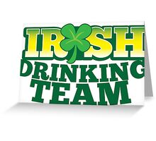 IRISH drinking Team with beer pint and Shamrock Greeting Card