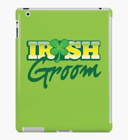 Irish GROOM St Patricks Day Ireland wedding  iPad Case/Skin