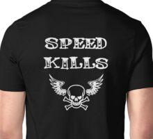 Speed Kills Unisex T-Shirt