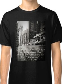 Fairytale of New York Classic T-Shirt