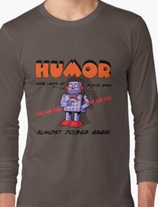 HUMOR Long Sleeve T-Shirt
