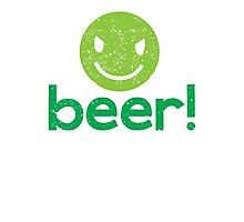Beer! with cute evil smiley face Photographic Print