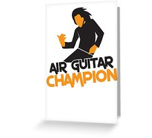 Air GUITAR Champion Greeting Card