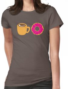 Coffee and Doughnut! sweet treats! Womens Fitted T-Shirt