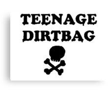 Teenage Dirtbag Canvas Print