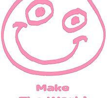 Make The World Smile !  by Martin Rosenberger