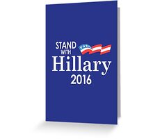 Stand With Hillary Greeting Card